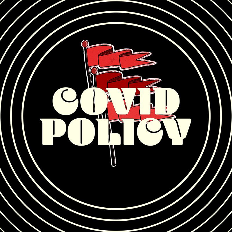 Covid<br />Policy